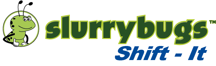 SlurryBugs Shift-It